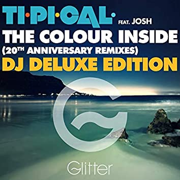 The Colour Inside (20Th Anniversary Remixes) - Dj Deluxe Edition