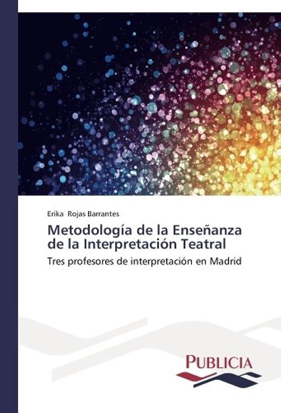 卑しい商品懐疑論Metodologia de La Ensenanza de La Interpretacion Teatral