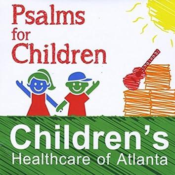 Psalms for Children (Children's Healthcare of Atlanta Presents)