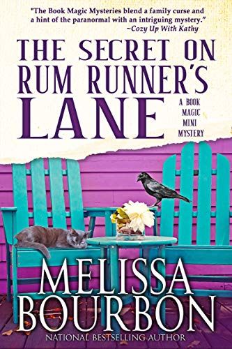 The Secret on Rum Runner's Lane: A Book Magic Mini Mystery #1 by [Melissa Bourbon, Wendy Lyn Watson]