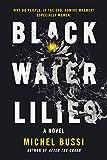 Black Water Lilies: A Novel (English Edition)