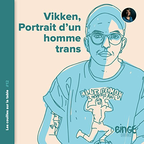 Vikken, portrait d'un homme trans audiobook cover art