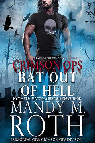 Picture of Bat Out of Hell: An Immortal Ops World Novel