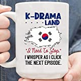 Kdrama Land I Need to Stop I Whisper As I Click The Next Episodio - Taza de té personalizada
