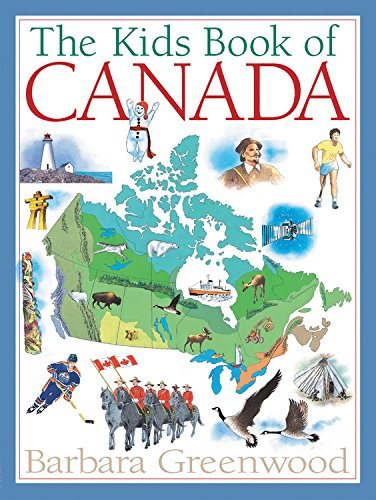 Compare Textbook Prices for The Kids Book of Canada Revised ed. Edition ISBN 9781554532261 by Greenwood, Barbara,MacRae, Jock