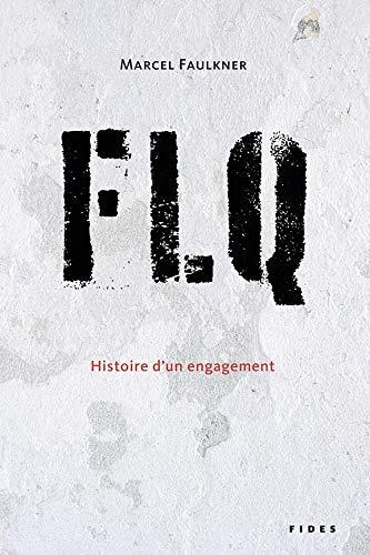 FLQ: Histoire d