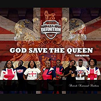 God Save the Queen (British National Anthem)