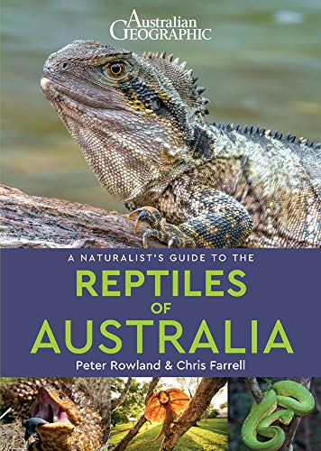 A Naturalist's Guide to the Reptiles of Australia (Naturalists' Guides)