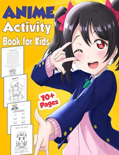 Anime Activity Book for Kids: Manga Activity Book For Kids : Anime Coloring Book | How to Draw Anime | Dot to Dot | Maze Game | Word Search | Cut ... for Kids Ages 4-8, 7-9, 8-10, Boys and Girls