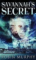 Savannah's Secret (Marie Bartek and the Sips Team)