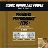 Glory, Honor And Power (Performance Track In Key Of F/Gb)