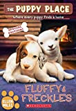 Fluffy & Freckles Special Edition (The Puppy Place #58) (58)