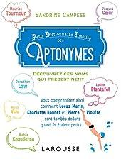 Petit Dictionnaire Insolite des Aptonymes de Sandrine Campese
