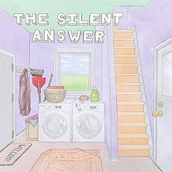 Silent Answer, Pt. 1 & 2
