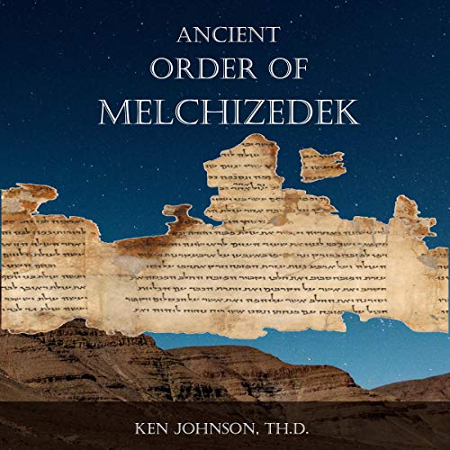 Ancient Order of Melchizedek cover art