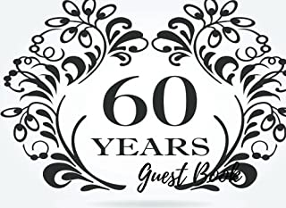 Guest Book: 60th, Sixtieth, Diamond Event, Wedding, Birthday, Anniversary. Party Guest Book. Free Layout. Use As You Wish For Names & Addresses, Sign ... Wishes, Comments, Predictions. (Guests)