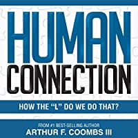 "Human Connection: How the ""L"" Do We Do That?'s image"
