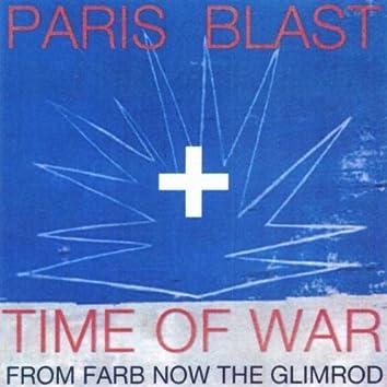 Paris Blast / Time of War