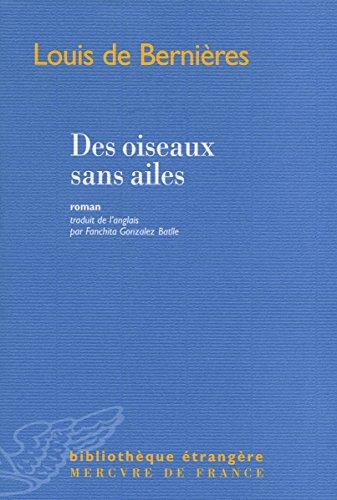 By Louis De Bernieres Des Oiseaux Sans Ailes Telecharger Epub Pdf