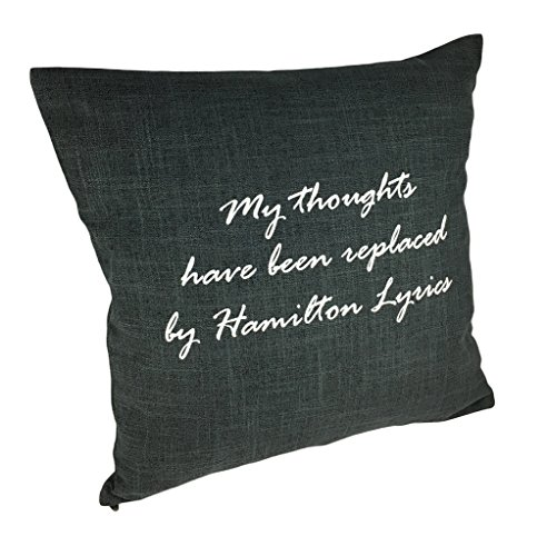 LeRage Shirts My Thoughts Have Been Replaced by Hamilton Lyrics Throw Pillow COVER