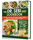 The Dr. Sebi Diet Cookbook: Complete Guide with 100 Simple Alkaline Recipes Based on Dr. Sebi Products & Herbs (English Edition)