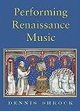 Performing Renaissance Music