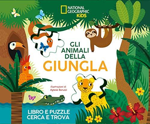Gli animali della giungla. Libro e puzzle cerca e trova. Ediz. a colori. Con puzzle. Con Poster