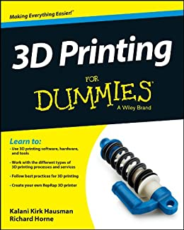 3D Printing For Dummies by [Kalani Kirk Hausman, Richard Horne]