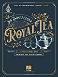 Joe Bonamassa - Royal Tea: Guitar Recorded Versions Authentic Transcriptions with Notes and Tablature Songbook