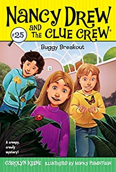 Buggy Breakout (Nancy Drew and the Clue Crew Book 25) by [Carolyn Keene, Macky Pamintuan]