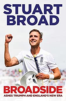 Broadside: How We Regained the Ashes by [Stuart Broad]