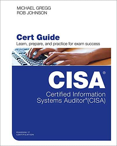 Certified Information Systems Auditor (CISA) Cert Guide (Certification Guide) (English Edition)