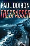 Trespasser: A Novel (Mike Bowditch Mysteries Book 2)