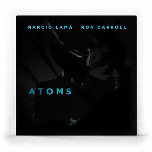 Atoms (feat. Ron Carroll) de Marcio Lama en Amazon Music ...