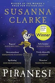 [Susanna Clarke]のPiranesi: WINNER OF THE WOMEN'S PRIZE 2021 (English Edition)