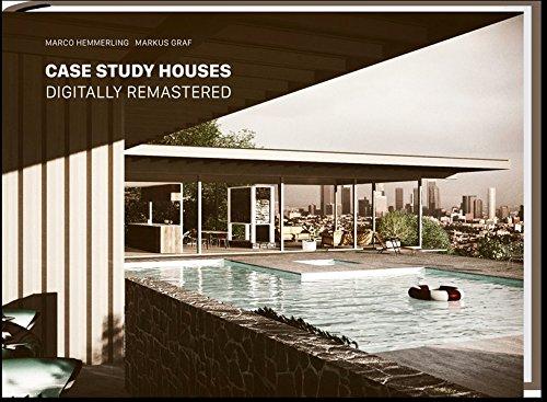 Case Study Houses: Digitally Remastered