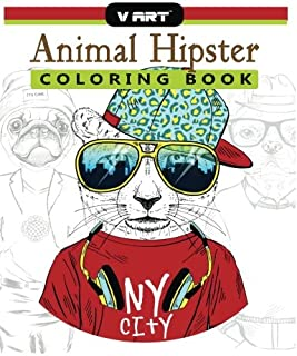 Animal Hipster Coloring Book: Pug Puppy, Cat, Dog, Rabbit, Fox and more in Hipster Fashion Coloring Book for Adults