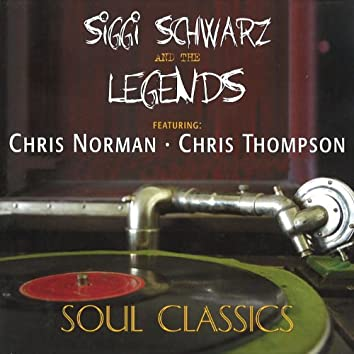 Soul Classics (feat. Chris Norman, Chris Thompson, Laurie Wiefield, Geoff Whitehorn, Alex Conti)