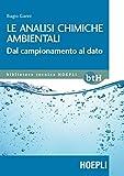 Le analisi chimiche ambientali. Dal campionamento al dato