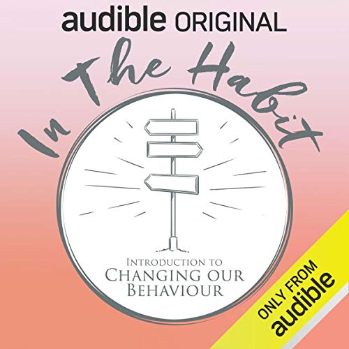 Page de couverture de In the Habit: Introduction to Changing our Behaviour
