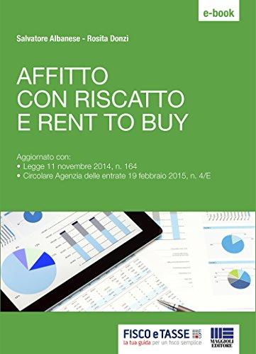 Affitto con riscatto e rent to buy (Italian Edition)