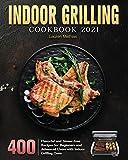Indoor Grilling Cookbook 2021