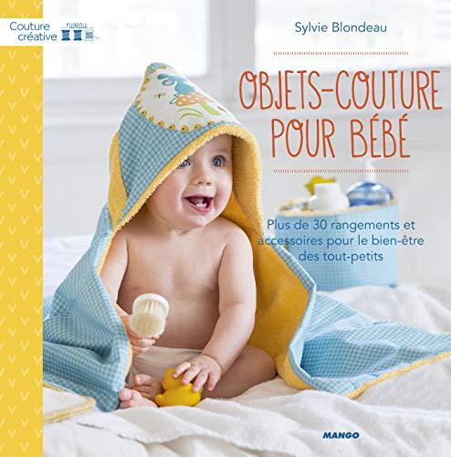 Objets-couture pour bébés : Plus de 30 rangements et...