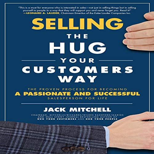 Selling the Hug Your Customers Way audiobook cover art