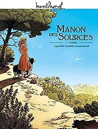 Manon des sources, tome 1 (BD) par Serge Scotto