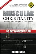 Muscular Christianity: 90 Day Workout Plan