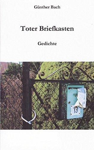 Toter Briefkasten: Gedichte
