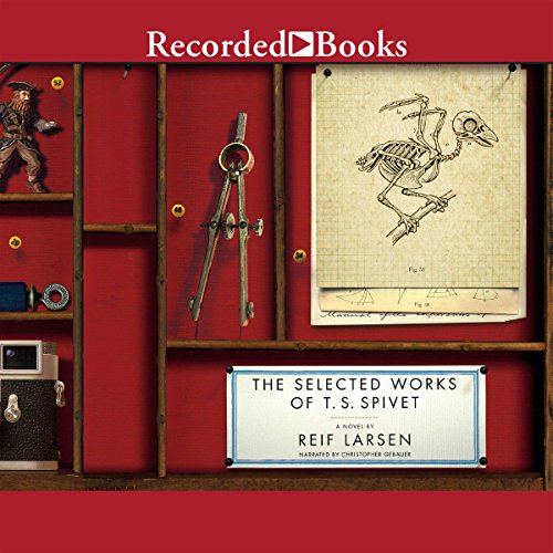 The Selected Works of T.S. Spivet audiobook cover art