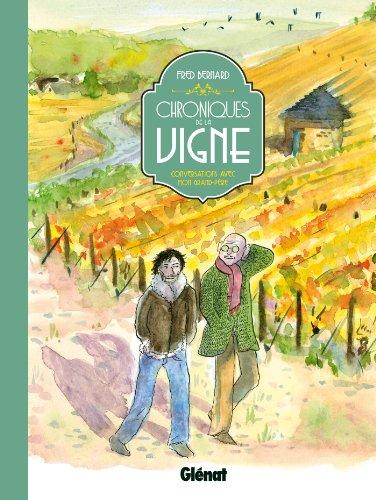 Chroniques de la vigne: Conversations avec mon grand-père (Hors Collection) (French Edition)