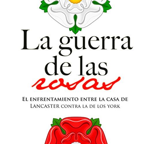 La Guerra de las dos Rosas audiobook cover art